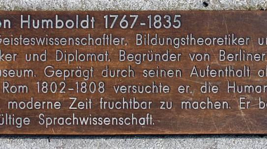 Was Wilhelm von Humboldt schon vor knapp 200 Jahren wusste…